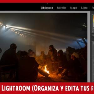 Iniciación a Lightroom (Organiza y edita tus fotografías)