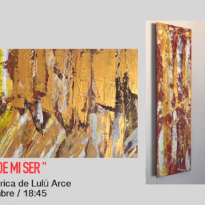 """26 Nov. Inauguración Muestra Pictórica """"VUELO DESDE MI SER"""", de Lulú Arce"""
