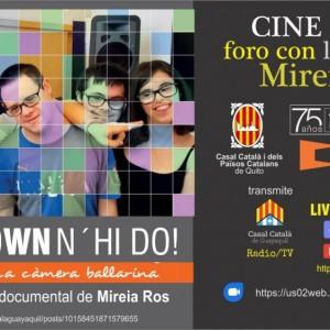 Sábado 13/06 10:50 Cine Casal: Down n'hi do, la cámara bailarina y Foro con la directora Mireia Ros