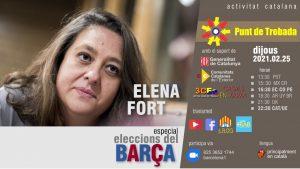Punt de trobada amb Elena Fort (especial eleccions del Barça) @ Zoom