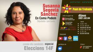 Punt de trobada amb Susanna Segovia, Portaveu d'En Comú Podem al parlament @ Zoom