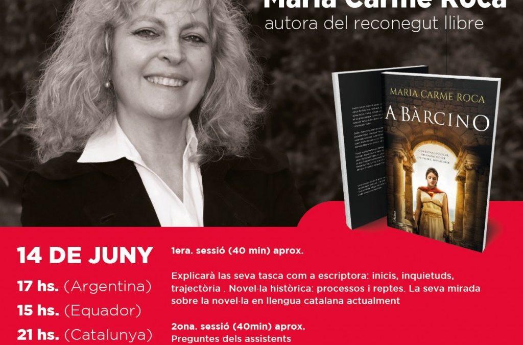 Diumenge 14 de juny, 15:00: XERRADA AMB MARIA CARME ROCA